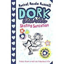 Dork Diaries: Skating Sensation - RACHEL RENEE RUSSELL
