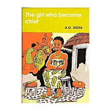 The Girl Who Became Chief