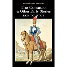 THE COSSACKS & OTHER EARLY STORIES