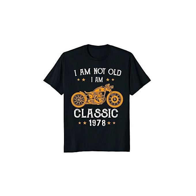 Im Not Old A Classic 1978 Biker 40th Birthday T