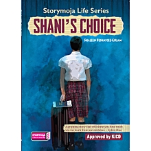 Shani's Choice