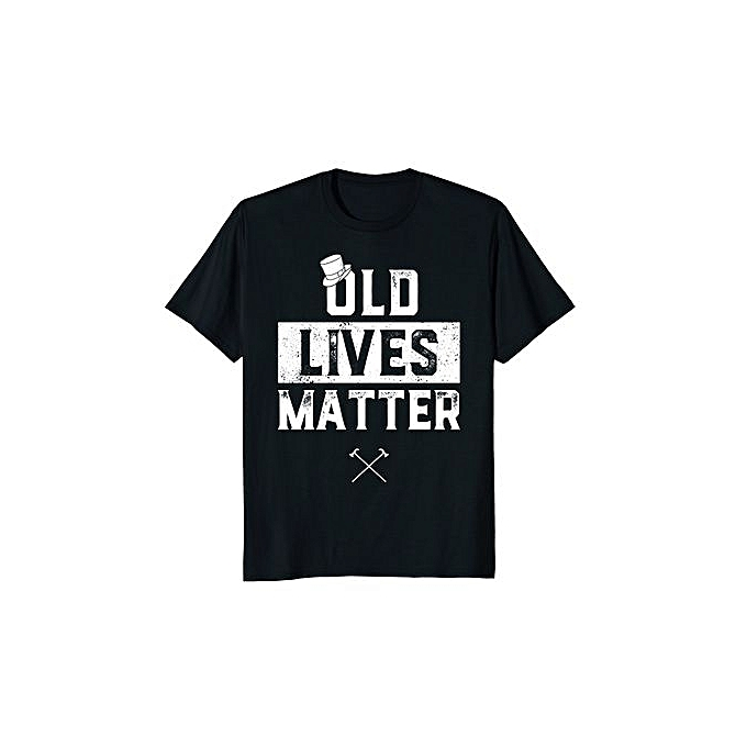 Old Lives Matter TShirt Funny Elderly 60th Birthday Gifts Mens Cotton T Shirt