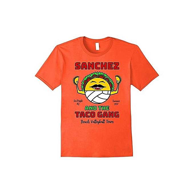 843ee30bc31 Sanchez And The Taco Gang Men Tee Shirt Homme Sea Bright Volleyball Team  Funny T Shirts