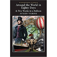 AROUND THE WORLD IN EIGHTY DAYS & FIVE WEEKS IN A BALLON