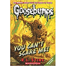 You Can't Scare Me! (Classic Goosebumps #17)- R. L. STINE