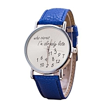 Women Girl Pu Leather Wristwatches Letter Watch Who Cares I'M Already Late Irregular Figure Quartz Wrist Watch Color:Blue