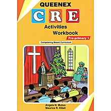 Queenex CRE Activities Workbook Pre-primary 1