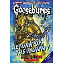 Return of the Mummy (Classic Goosebumps #18) - R. L. STINE