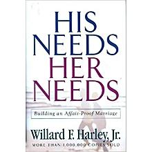 His Needs Her Needs - WILLARD F. HIRLEY
