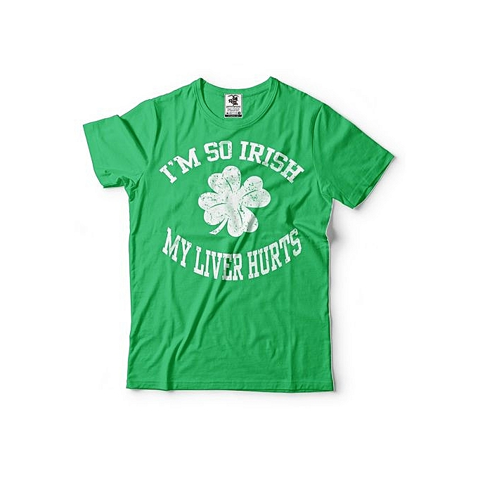 30026b2f3f2 St Patrick s Day T-Shirt I Am So Irish My Liver Hurts Funny Drinking  Shamrock
