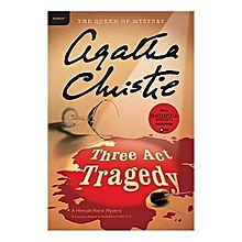 Three Act Tragedy: A Hercule Poirot Mystery