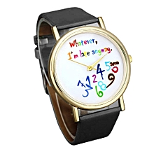 Women Leather Watch Wathever I am Late Anyway Letter Watches -Black