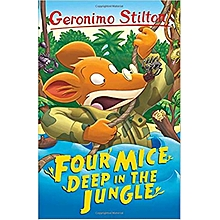 Four Mice Deep in the Jungle - Geronimo Stilton