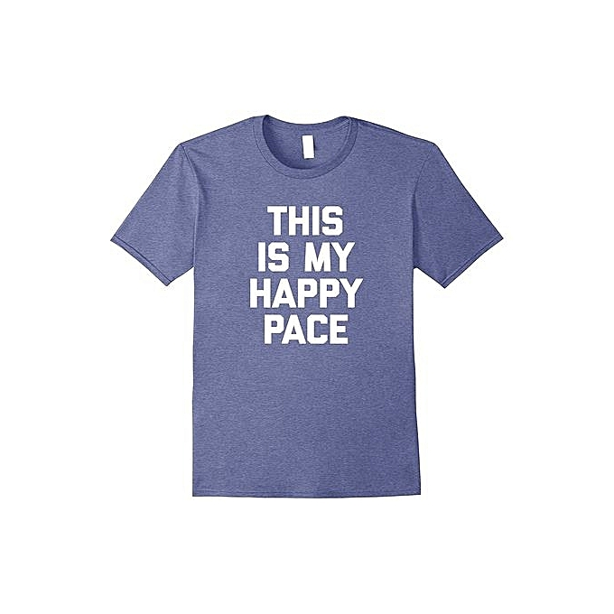 0b04988e5 Hdiakhapmd Men's Funny Running Shirt: This Is My Happy Pace T Shirt Funny  Tee