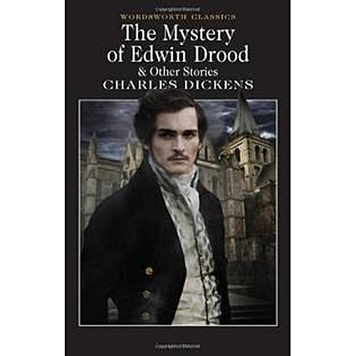 THE MYSTERY OF EDWIN DROOD & Other Stories