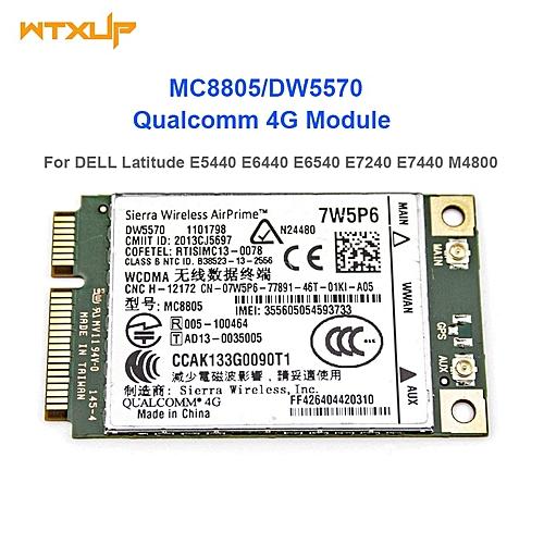 WTXUP MC8805 DW5570 7W5P6 for qualcomm 4G Module For DELL Latitude E5440  E6440 E6540 E7240 E7440 M4800 M6800