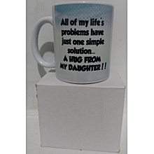 Coffee mug for a daughter - ideal as a christmas gift