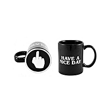 Middle Finger Ceramic Coffee Mug Have A Nice Day Mug - Black