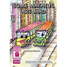 Some Matatus are Mad
