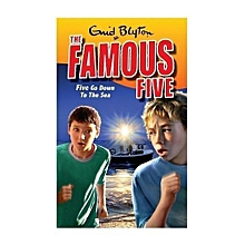 The Famous Five: Five Go Down The Sea