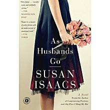 As Husbands Go: A Novel