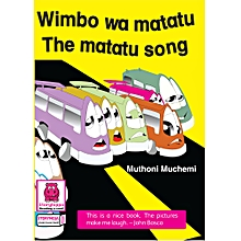 Wimbo Wa Matatu- The Matatu Song