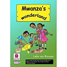 Mwanza's Wonderland