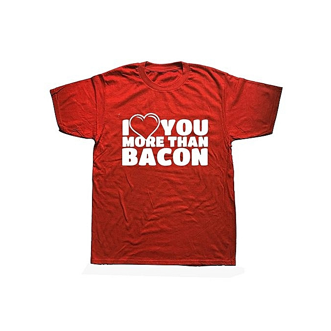 I Love You More Than Bacon T SHIRT Boyfriend Husband Wife Funny Birthday Gift