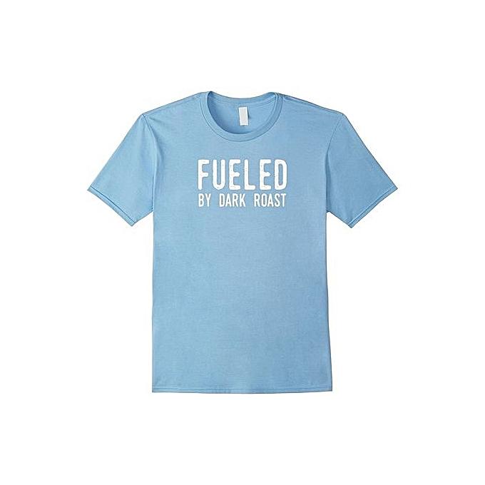 969956d7e Fashion Funny Coffee Tee Shirt - Fueled By Dark Roast Short Sleeve T ...