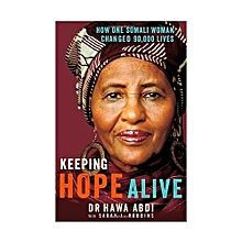 Keeping Hope Alive : How One Somali Woman Changed 90