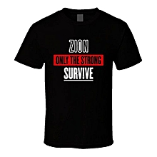 Zion Illinois Only The Strong Survive Funny City T Shirt For Men