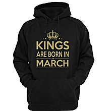 Kings are Born in March Hoodie - Black