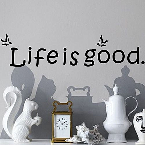 Buy Skywolfeye Life Is Good 61CM*14CM Quotes Wall Decals Home Art ...