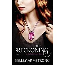 The Reckoning:Bk 3 (Darkest Powers Series)- KELLEY ARMSTRONG