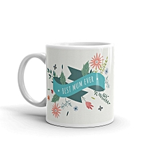 Best Mum Ever branded ceramic tea mug - 11oz