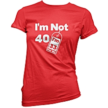 Red Am Not Forty T-shirt
