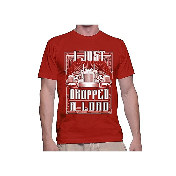 01c9b3c3 Generic Long Beach Arel I Just Dropped A Load T Shirts Funny. Truckdriver  ...