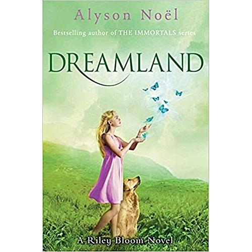 A Riley Bloom Novel: Dreamland
