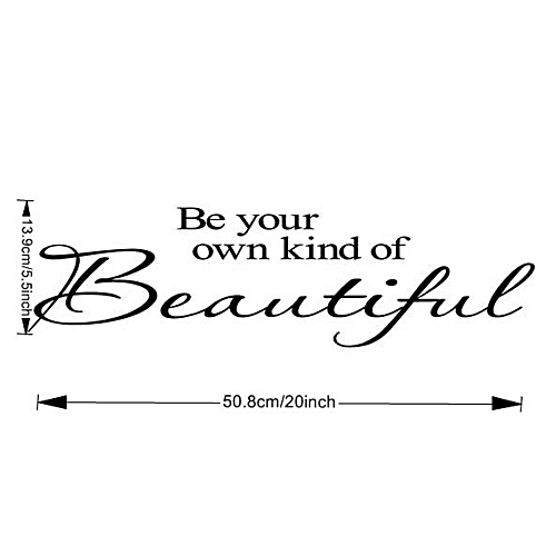 Generic Be Your Own Kind Of Beautiful Vinyl Wall Stickers Quotes