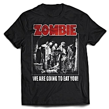 Zombie - We Are Going To Eat You T-shirt Fashion O-Neck Short Sleeved T Shirts Summer Funny Loose Tee Shirt For Men