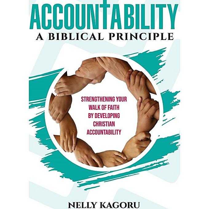 Accountability - A Biblical Principle