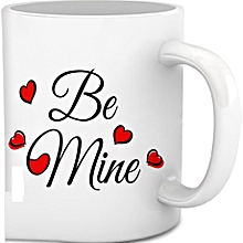 Be mine Gift coffee Mug - White in colour