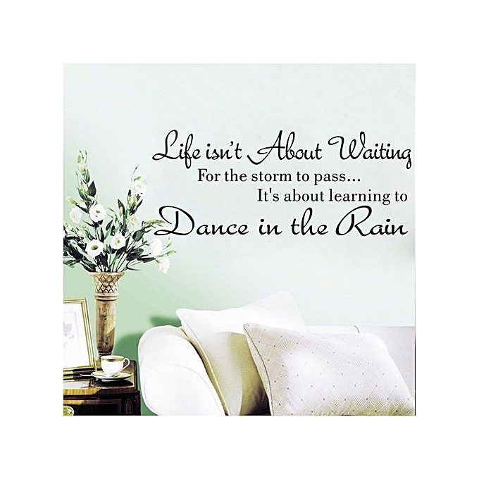 Buy Generic Life Isnt About Waiting Wall Stickers Quote Dancing In