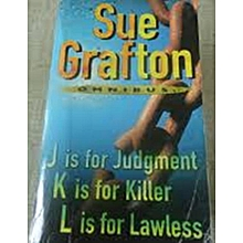 J is for Judgment K is for Killer L is for Lawless