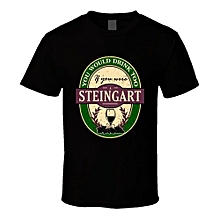 You Would Drink Too If You Were A Steingart Wine Label Name Worn Look T Shirt