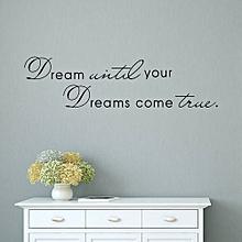 Dream Motto DIY Removable Art Vinyl Wall Sticker  Home Decoration Stickers-