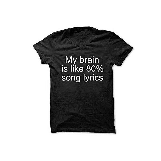 My Brain Is Like 80% Song Lyrics T-shirt Unisex Crewneck Funny Music Lover  Shirt Tee More Colors