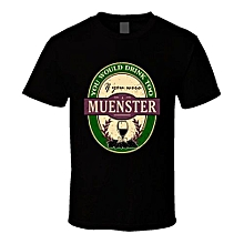 You Would Drink Too If You Were A Muenster Wine Label Name Worn Look T Shirt