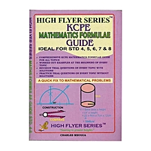 High Flyer Series - KCPE Mathematics Formulae Guide