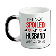 "11oz ceramic Magic Tea Mug (background changes to white when hot & black when cold) printed ""I'm not Spoiled..."""